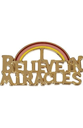 "Clearance Prestige Medical  ""Believe In Miracles"" Professional Tac Pin"